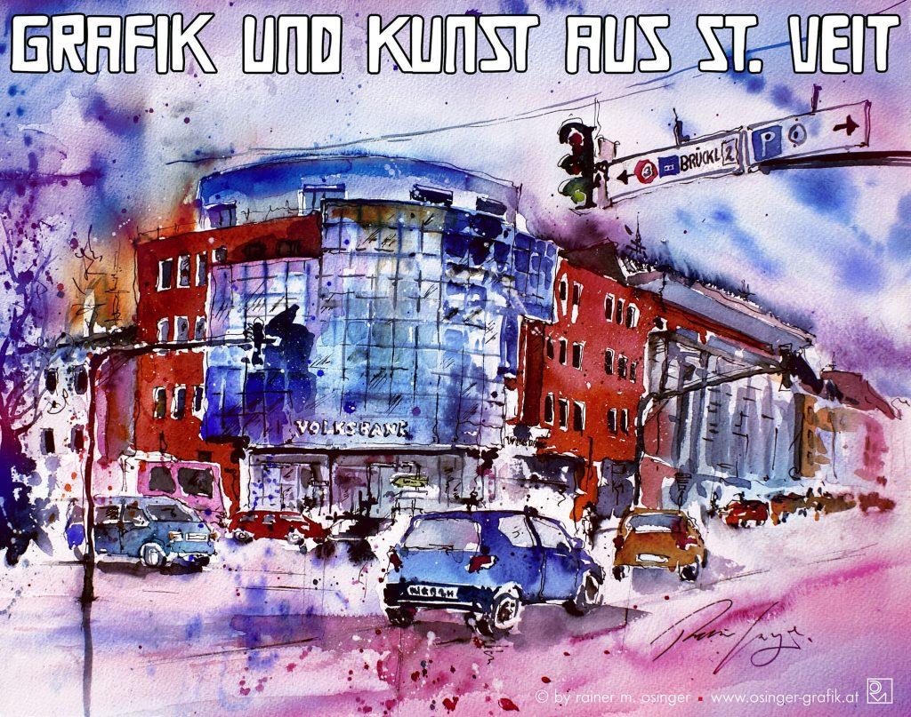 Bilder, Aquarelle, Gemälde, Illustrationen und Grafiken aus St. Veit an der Glan, vom Künstler und Grafiker Rainer M. Osinger
