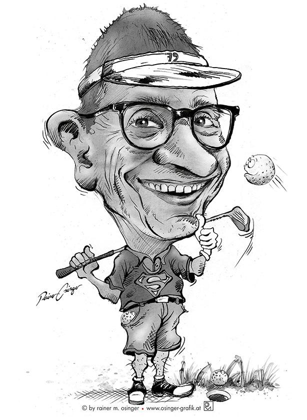 Lustige und originelle Karikaturen von Rainer M.Osinger als GESCHENK. Karikaturen vom Karikaturisten aus St.Veit Glan in Kärnten. Eine KARIKATUR spricht mehr als tausend Worte.